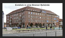 Einblick in eine Bremer Behörde