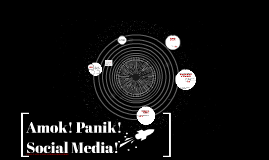 Amok! Panik! Social Media!