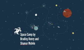 Space Camp by Bradley Henry and Shamar Melvin