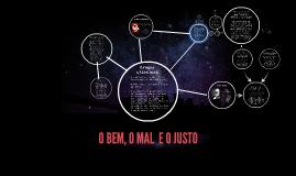 Copy of O BEM, O MAL E O JUSTO