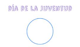 DIA DE LA JUVENTUD