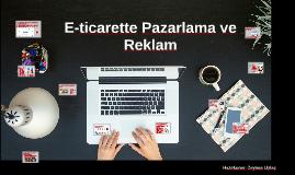 E-ticarette Pazarlama ve Reklam