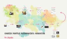 Career Profile Assignment: Animator