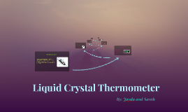 Copy of Liquid Crystal Thermometer