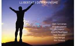 Copy of Copy of Filosofia: libertat i determinisme