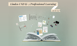 Linden USD K-3 Professional Learning