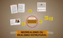 NEOREALISMO OU REALISMO ESTRUTURAL