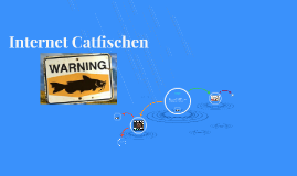 Internet Catfischen