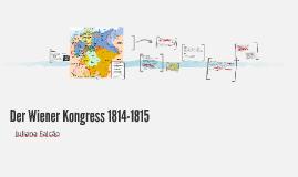 Copy of Der Wiener Kongress