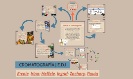 CROMATOGRAFÍA | E.D.I