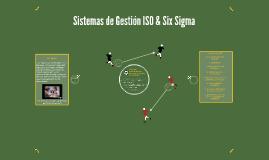 Sistemas de Gestión ISO & Six Sigma