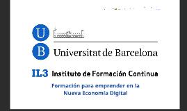 Universitat de Barcelona / Formación y Liderazgo para emprender en la Nueva Economía Digital