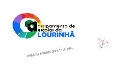 Oferta Formativa Agrupamento de Escolas da Lourinhã 2015/2016