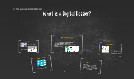 What is Digital Dossier?