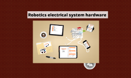 Copy of Robotics Electrical system hardware implementation