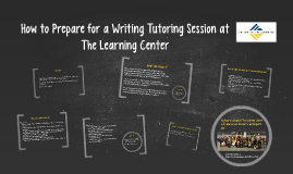 How to Prepare for a Writing Tutoring Session at The Learnin