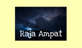 Copy of Raja Ampat