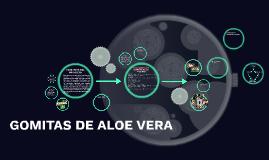 Copy of GOMITAS DE ALOE VERA