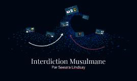 Interdiction musulmane