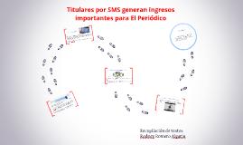 Titulares por SMS generan ingresos importantes para El Perió