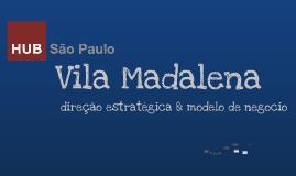 Ideias modelo de negócio do Hub Vila Madalena