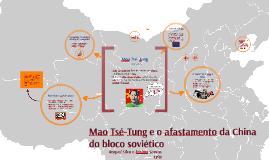 Maoísmo e o Afastamento da China do Bloco Soviético