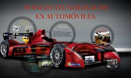AVANCES TECNOLÓGICOS EN AUTOMVILES