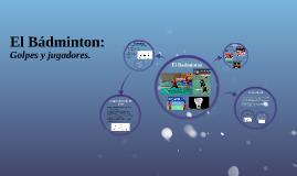 El Bádminton: