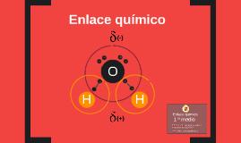Copy of Enlace químico