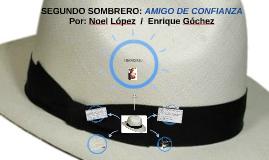 SEGUNDO SOMBRERO: