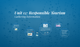 Unit 12: (Intro) Responsible Tourism