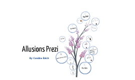 Copy of Allusions Prezi