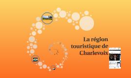 Copy of La région touristique de Charlevoix