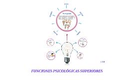 FUNCIONES PSICOLOGICAS SUPERIORES