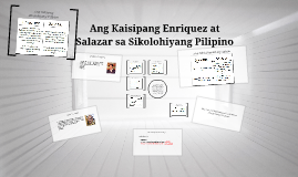 Copy of Kaisipang Enriquez at Salazar sa Sikolohiyang Pilipino