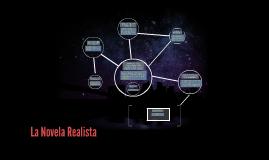 Copy of La Novela Realista