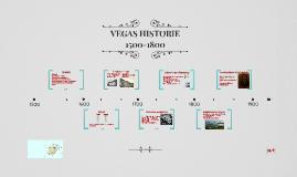 Vega's historie 1500-1800