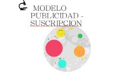 MODELO PUBLICIDAD - SUSCRIPCIÓN