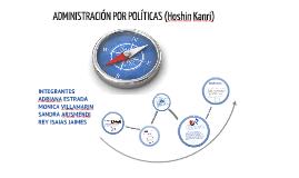 Copy of ADMINISTRACION POR POLITICAS (Hoshin Kanri)