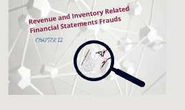 Revenue and Inventory Related Financial Statement Fraud