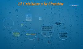 El Cristiano y la Oración