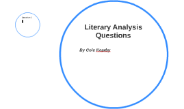 Literary Analysis Questions