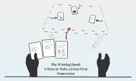 The Winning Hand:
