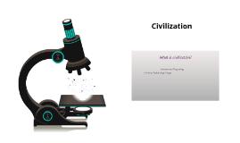 Civilization Fall 2018