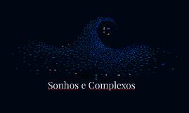 Sonhos e Complexos - Jung