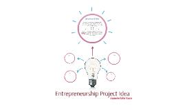 Entrepreneurship Project Idea