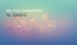 My Own Constitution