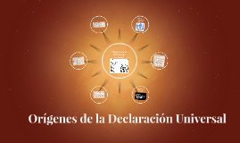 Orígenes de la Declaración Universal