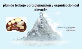 Copy of plan de trabajo para planeación y organización del almacén