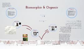 Biomorphic & Organic